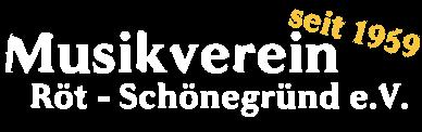 Musikverein Röt - Schönegründ